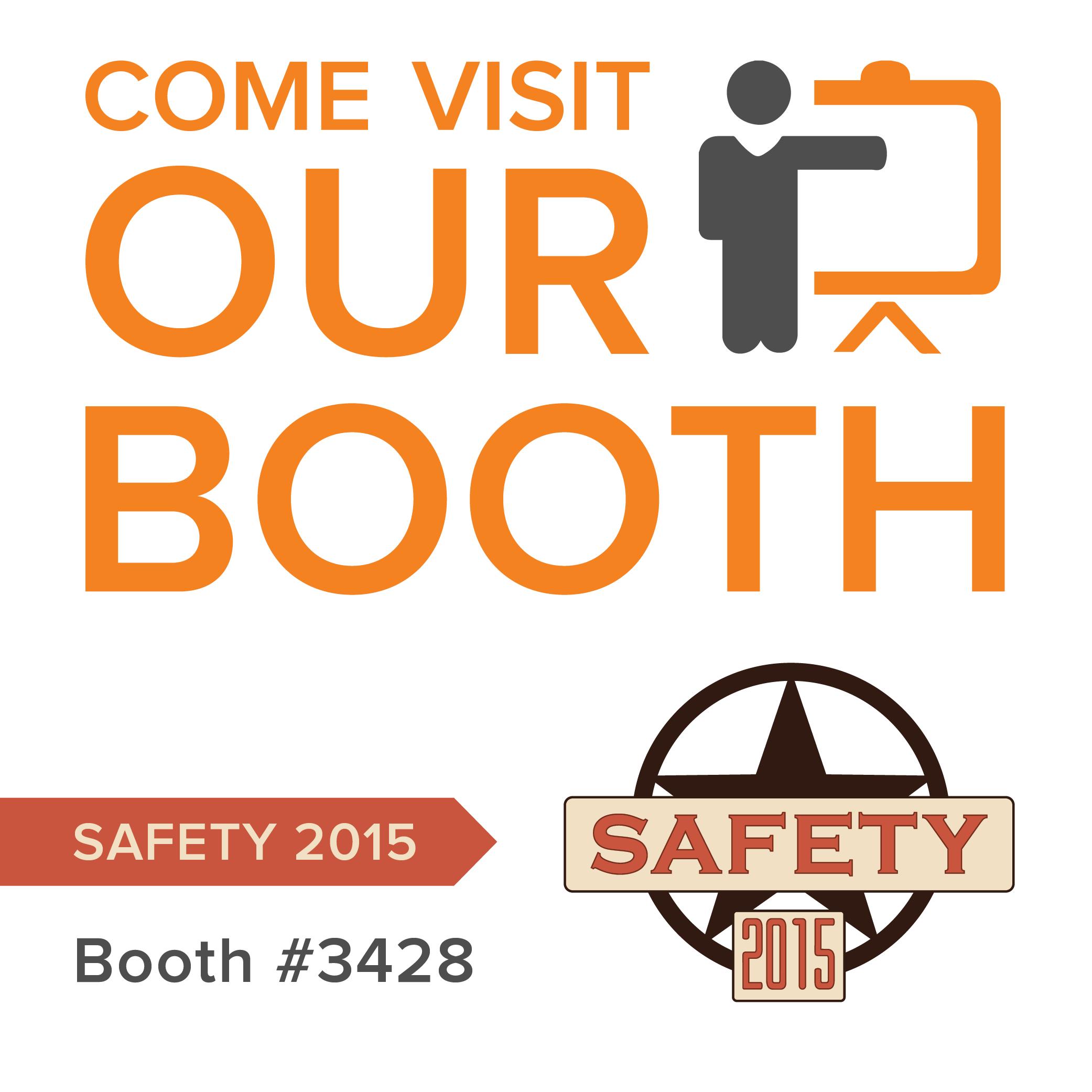 Visit us at Safety 2015!